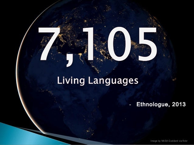 7000 Languages Project in partnership with NCOLCTL Slide 2