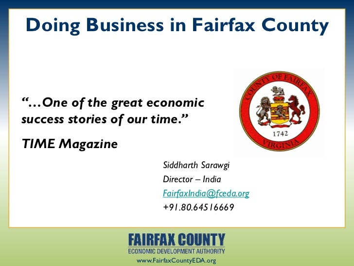 """Doing Business in Fairfax County""""…One of the great economicsuccess stories of our time.""""TIME Magazine                     ..."""
