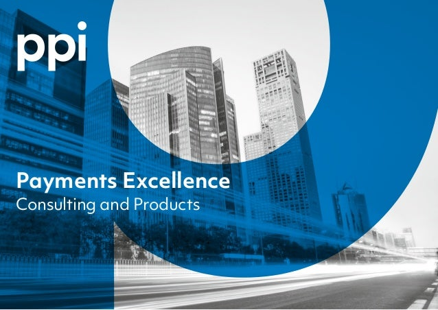 Payments Excellence Consulting and Products