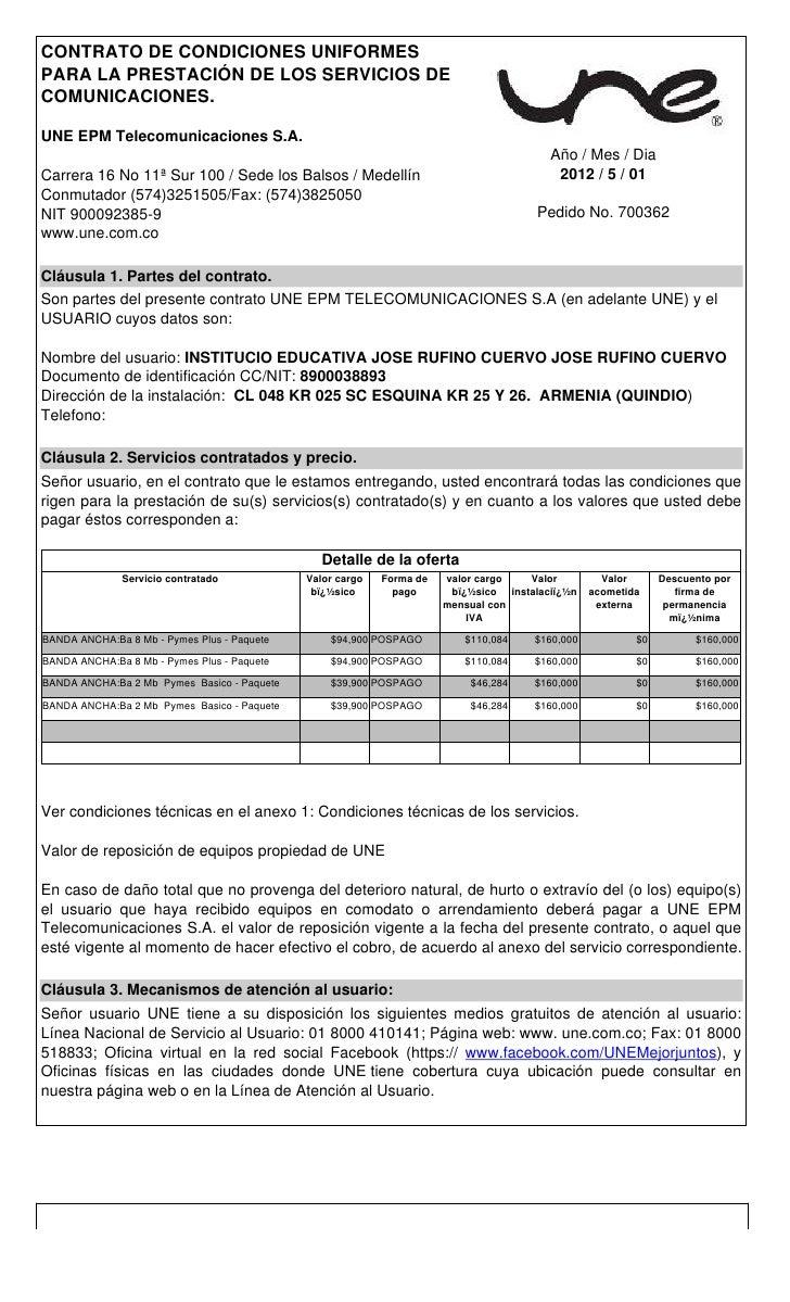 CONTRATO DE CONDICIONES UNIFORMESPARA LA PRESTACIÓN DE LOS SERVICIOS DECOMUNICACIONES.UNE EPM Telecomunicaciones S.A.     ...