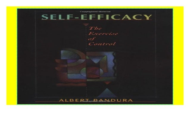 The Exercise of Control Self-Efficacy