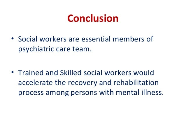 psychiatric social work While social workers cannot diagnose illnesses or prescribe medications for  them, many of us are trained in psychotherapy, or providing talk therapy f.