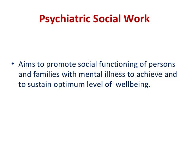 definition of psychiatric social work ppt