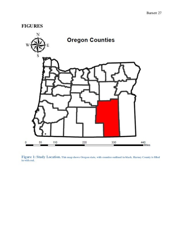 Barnett 27 FIGURES Figure 1: Study Location. This map shows Oregon state, with counties outlined in black. Harney County i...