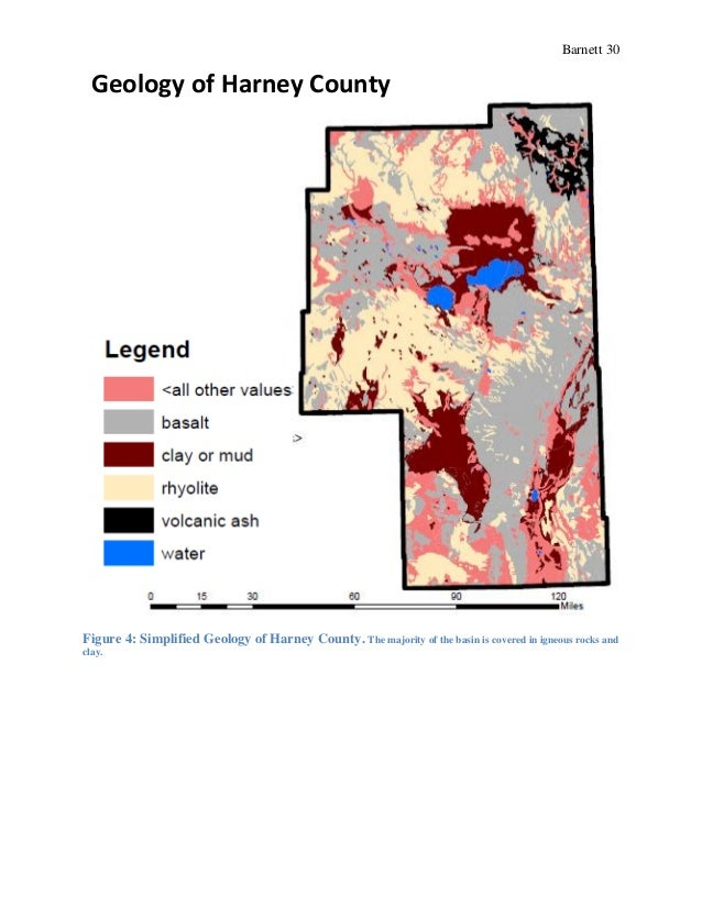 Barnett 30 Figure 4: Simplified Geology of Harney County. The majority of the basin is covered in igneous rocks and clay. ...