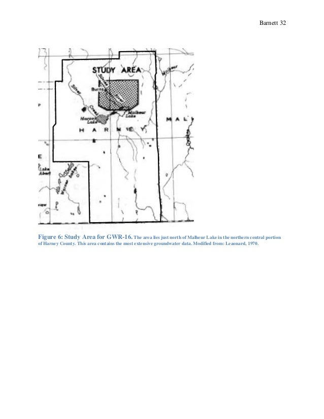 Barnett 32 Figure 6: Study Area for GWR-16. The area lies just north of Malheur Lake in the northern central portion of Ha...