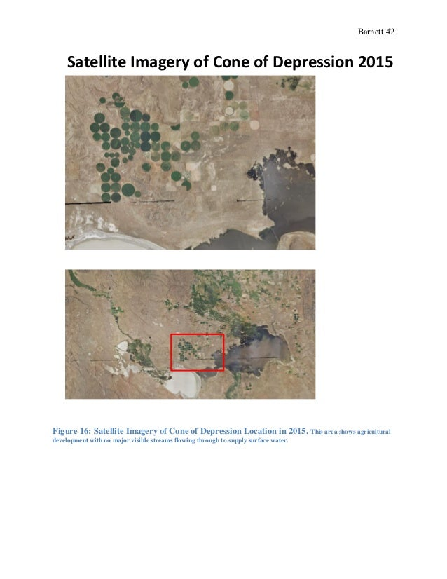 Barnett 42 Figure 16: Satellite Imagery of Cone of Depression Location in 2015. This area shows agricultural development w...