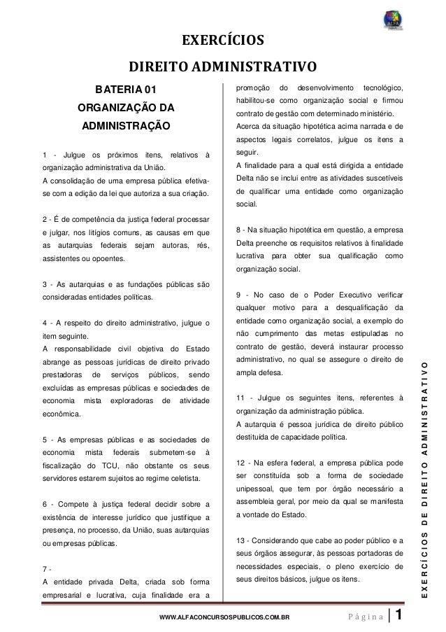 WWW.ALFACONCURSOSPUBLICOS.COM.BR P á g i n a | 1 EXERCÍCIOSDEDIREITOADMINISTRATIVO EXERCÍCIOS DIREITO ADMINISTRATIVO BATER...