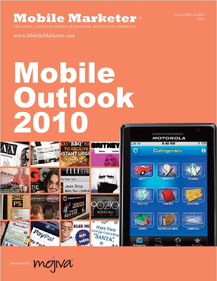 A CLASSIC GUIDE  Mobile Marketer  THE NEWS LEADER IN MOBILE MARKETING, MEDIA AND COMMERCE                                 ...