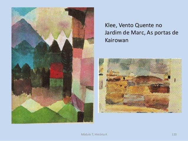 Klee, Vento Quente no Jardim de Marc, As portas de Kairowan Módulo 7, História A 120