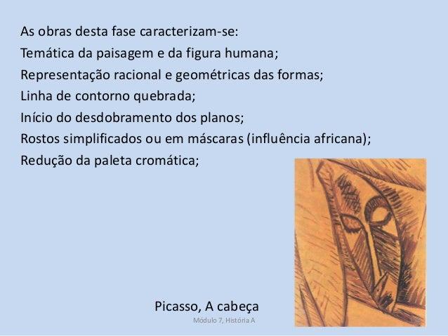 As obras desta fase caracterizam-se: Temática da paisagem e da figura humana; Representação racional e geométricas das for...