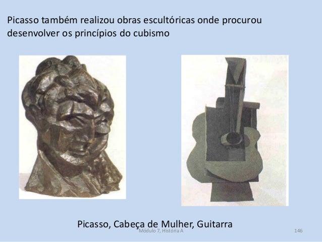 Picasso, Cabeça de Mulher, Guitarra Picasso também realizou obras escultóricas onde procurou desenvolver os princípios do ...