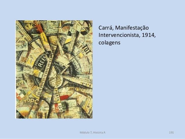 Carrá, Manifestação Intervencionista, 1914, colagens Módulo 7, História A 191