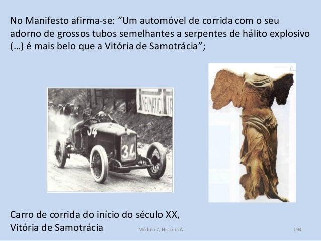 """Carro de corrida do início do século XX, Vitória de Samotrácia No Manifesto afirma-se: """"Um automóvel de corrida com o seu ..."""