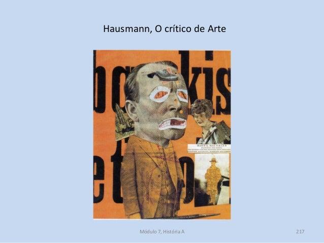 Hausmann, O crítico de Arte Módulo 7, História A 217