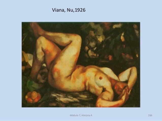 Viana, Nu,1926 Módulo 7, História A 266