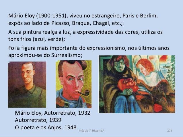 Mário Eloy (1900-1951), viveu no estrangeiro, Paris e Berlim, expôs ao lado de Picasso, Braque, Chagal, etc.; A sua pintur...