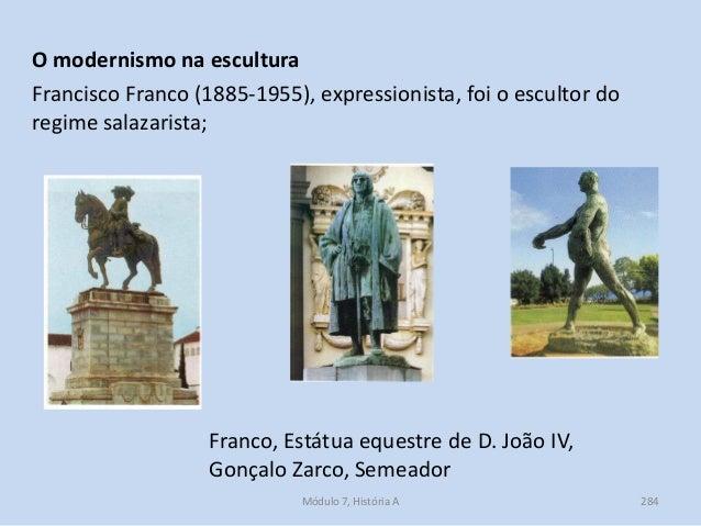 Franco, Estátua equestre de D. João IV, Gonçalo Zarco, Semeador O modernismo na escultura Francisco Franco (1885-1955), ex...