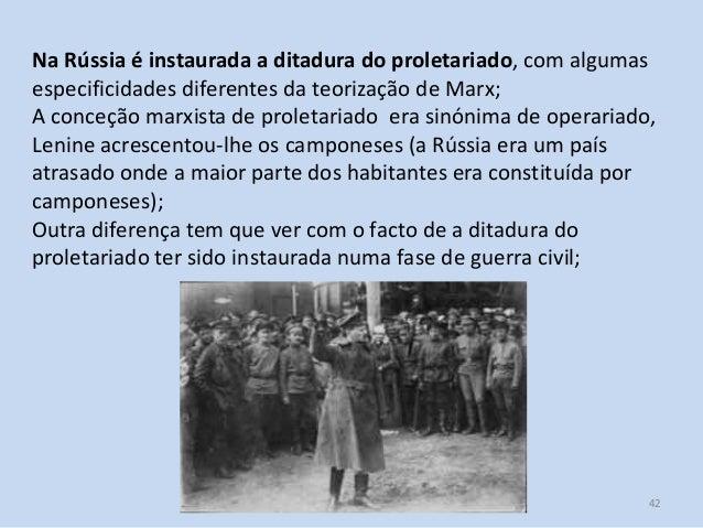 Módulo 7, História A 42 Na Rússia é instaurada a ditadura do proletariado, com algumas especificidades diferentes da teori...