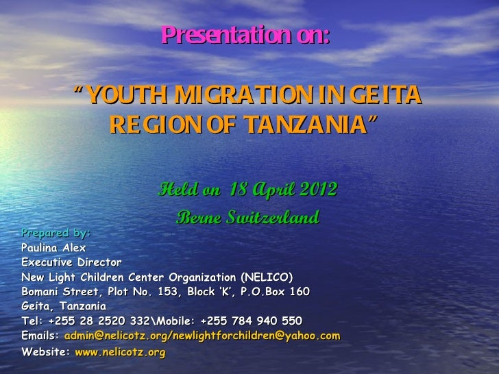 "Presentation on:         "" YOUTH MIGRATION IN GE ITA             RE GION OF TANZANIA""                       Held on 18 Apr..."