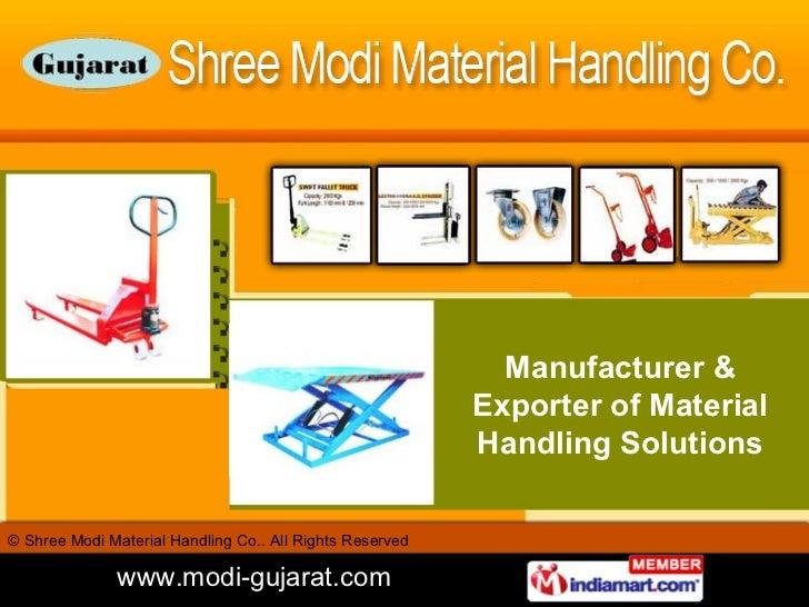 Manufacturer & Exporter of Material Handling Solutions