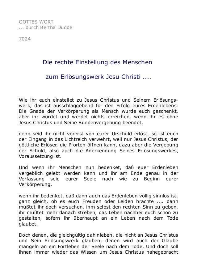 GOTTES WORT  ... durch Bertha Dudde  7024  Die rechte Einstellung des Menschen  zum Erlösungswerk Jesu Christi ....  Wie i...