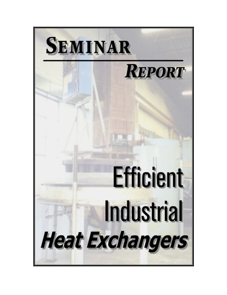 1                                                  INTRODUCTION      A heat exchanger is process equipment used for transf...