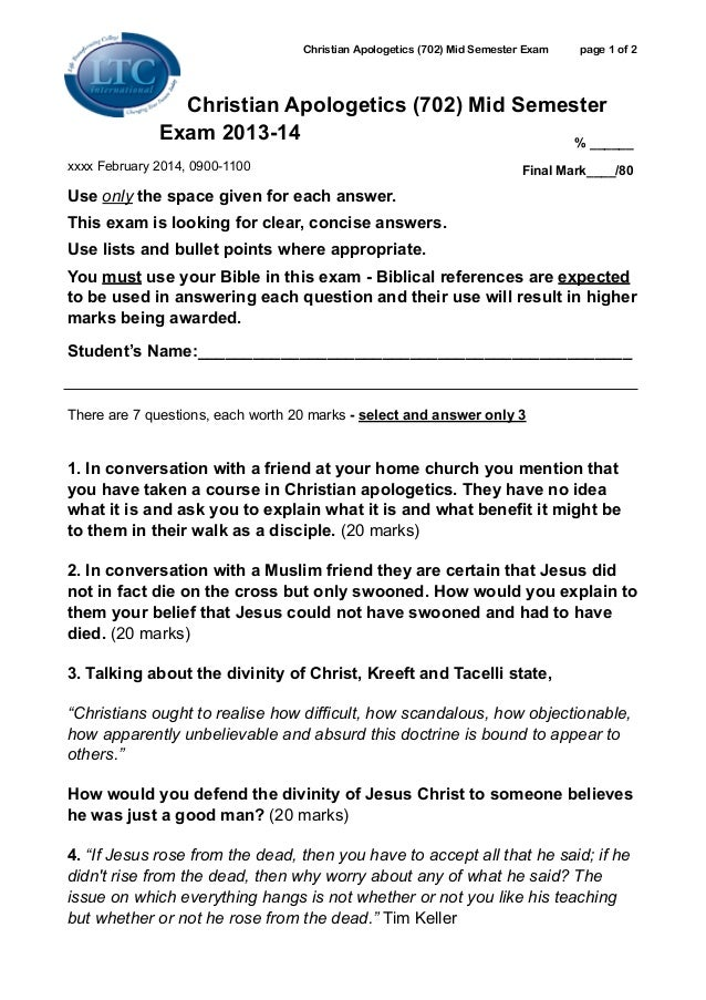 Christian Apologetics (702) Mid Semester Exam  page 1 of 2 ! !  Christian Apologetics (702) Mid Semester Exam 2013-14 % __...