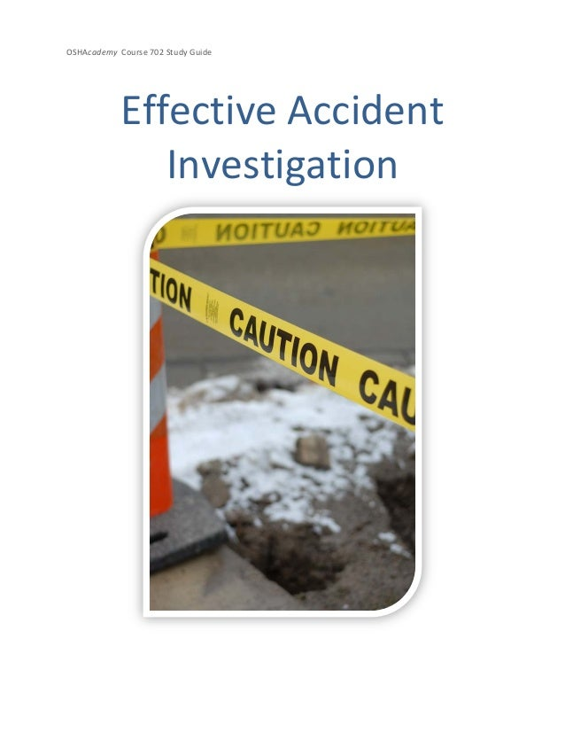 OSHAcademy Course 702 Study GuideEffective AccidentInvestigation