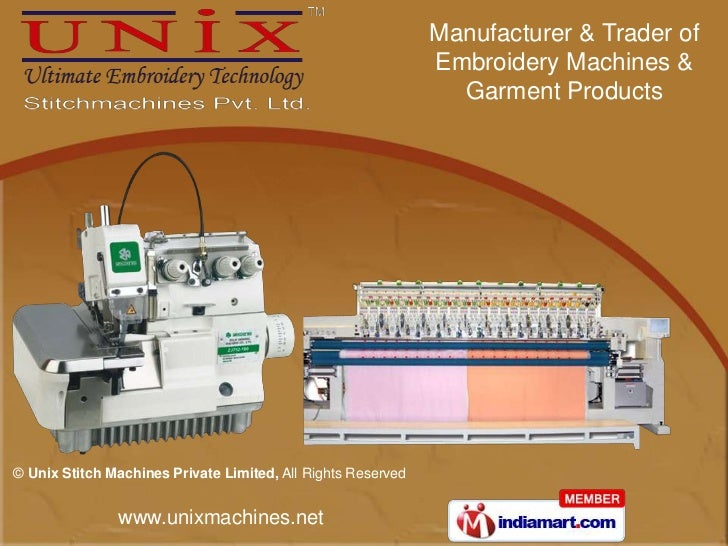 Unix Embroidery Machine By Unix Stitch Machines Private Limited Surat