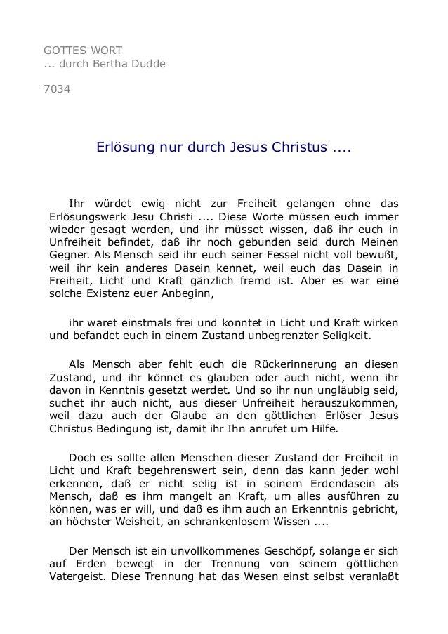 GOTTES WORT  ... durch Bertha Dudde  7034  Erlösung nur durch Jesus Christus ....  Ihr würdet ewig nicht zur Freiheit gela...