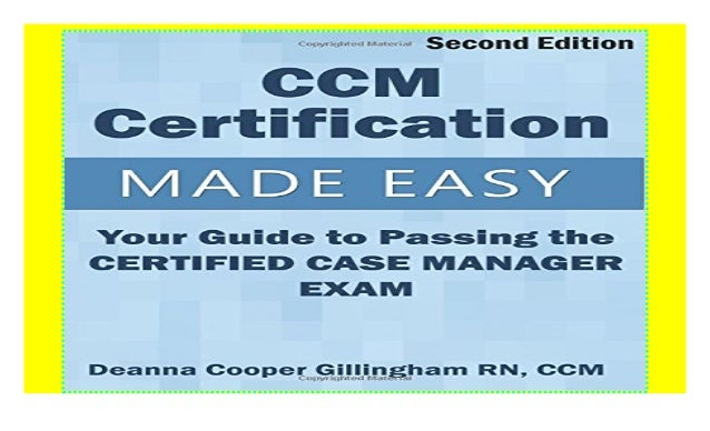 ccm certified case certification passing manager guide easy exam slideshare