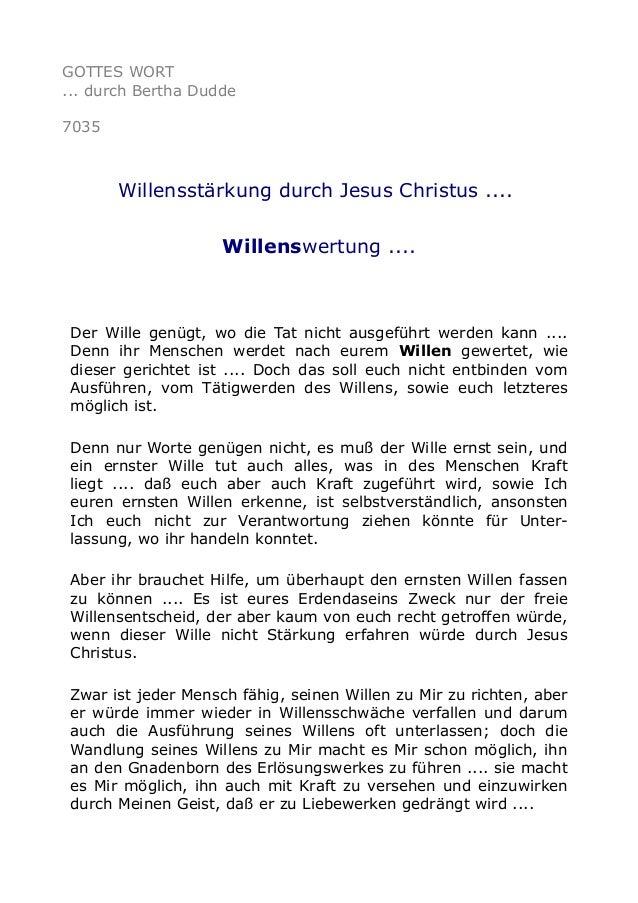 GOTTES WORT  ... durch Bertha Dudde  7035  Willensstärkung durch Jesus Christus ....  Willenswertung ....  Der Wille genüg...