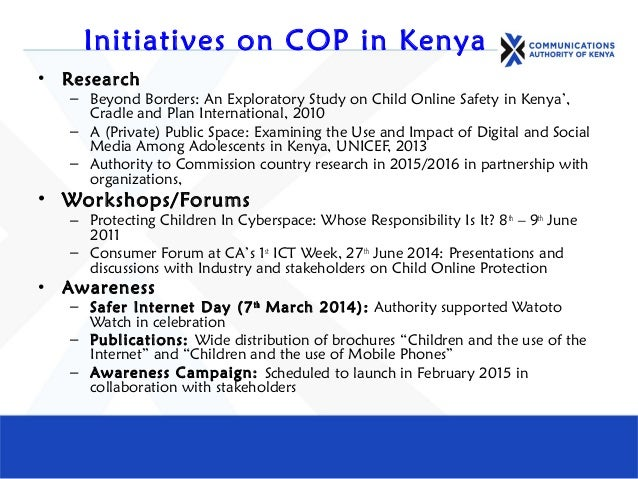 Initiatives on COP in Kenya • Research – Beyond Borders: An Exploratory Study on Child Online Safety in Kenya', Cradle and...