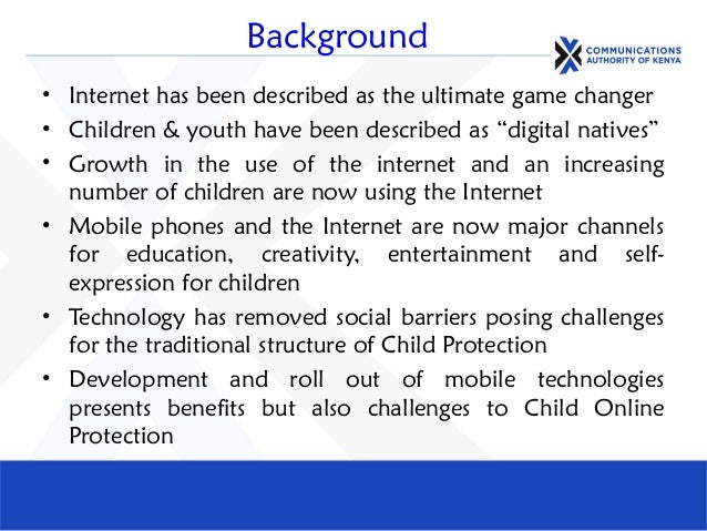 """• Internet has been described as the ultimate game changer • Children & youth have been described as """"digital natives"""" • G..."""