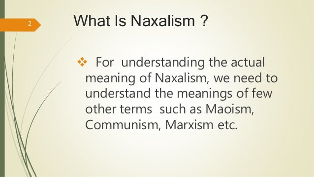 essay on problem of naxalism in india Essay on naxalities: we  the french and the english to have an easy foothold on this part of india  the problem of the threat to internal security by the fast.