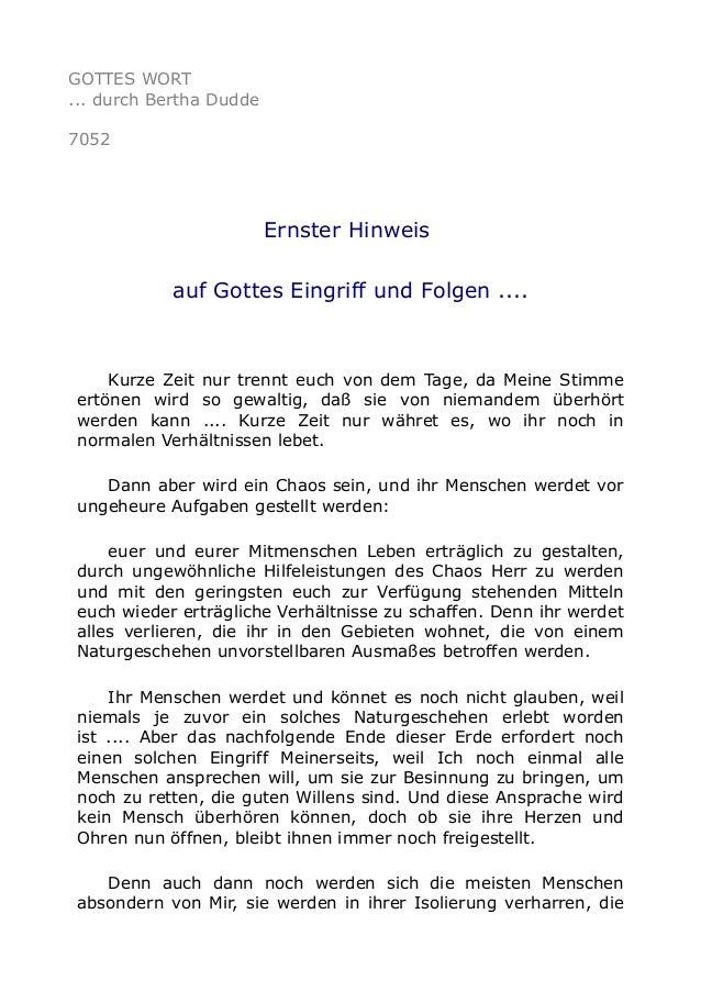 GOTTES WORT  ... durch Bertha Dudde  7052  Ernster Hinweis  auf Gottes Eingriff und Folgen ....  Kurze Zeit nur trennt euc...