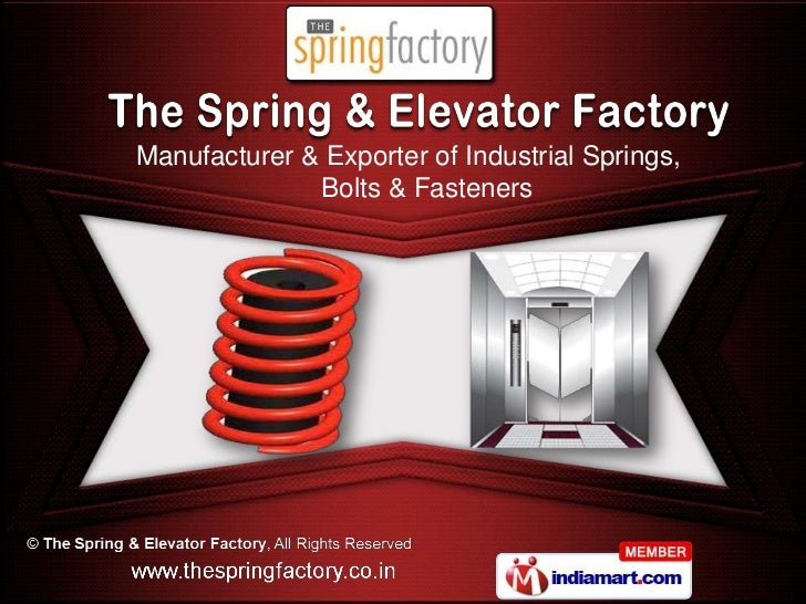 Manufacturer & Exporter of Industrial Springs,              Bolts & Fasteners