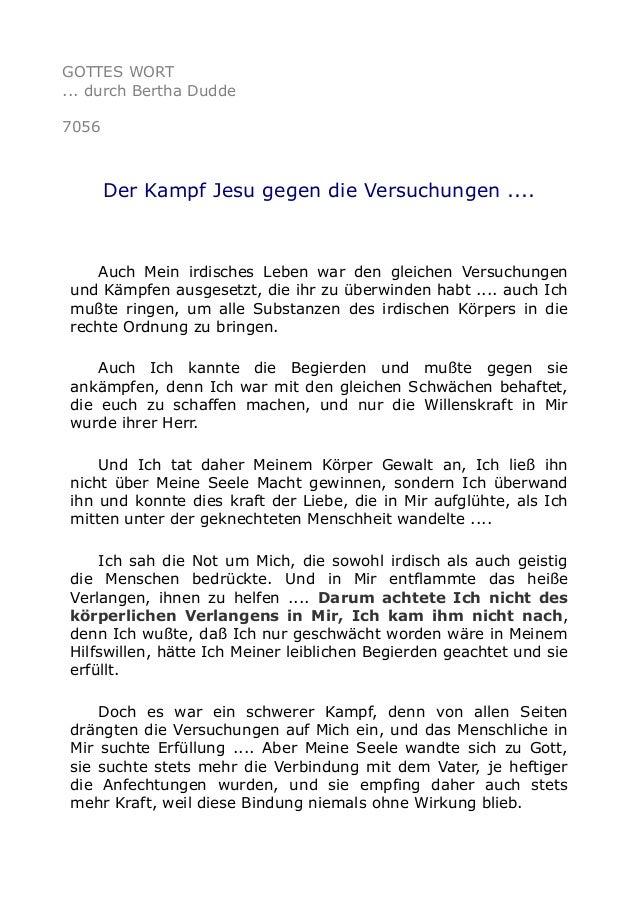 GOTTES WORT  ... durch Bertha Dudde  7056  Der Kampf Jesu gegen die Versuchungen ....  Auch Mein irdisches Leben war den g...