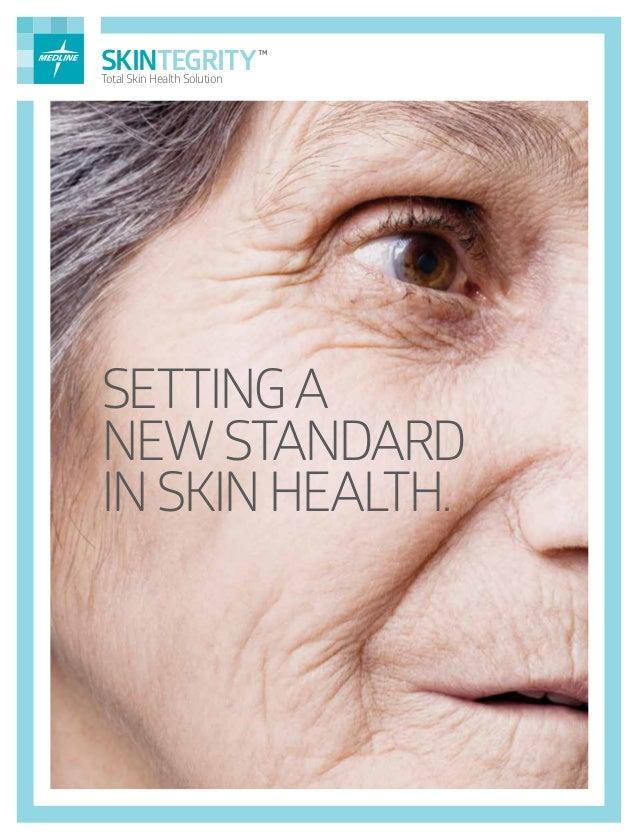SETTINGA NEWSTANDARD INSKINHEALTH. SKINTEGRITY™ Total Skin Health Solution