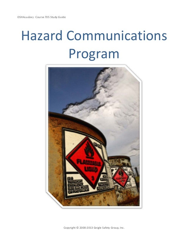 OSHAcademy Course 705 Study GuideCopyright © 2000-2013 Geigle Safety Group, Inc.Hazard CommunicationsProgram