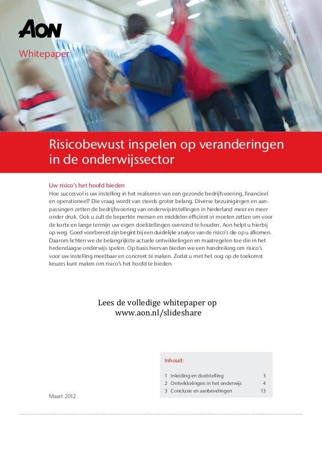 Whitepaper Maart 2012 Inhoud: 1 Inleiding en doelstelling 3 2 Ontwikkelingen in het onderwijs 4 3 Conclusie en aanbev...