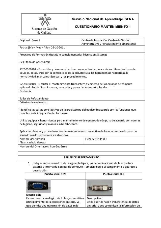 Servicio Nacional de Aprendizaje SENA CUESTIONARIO MANTENIMIENTO 1  Sistema de Gestión de Calidad Regional: Boyacá  Centro...