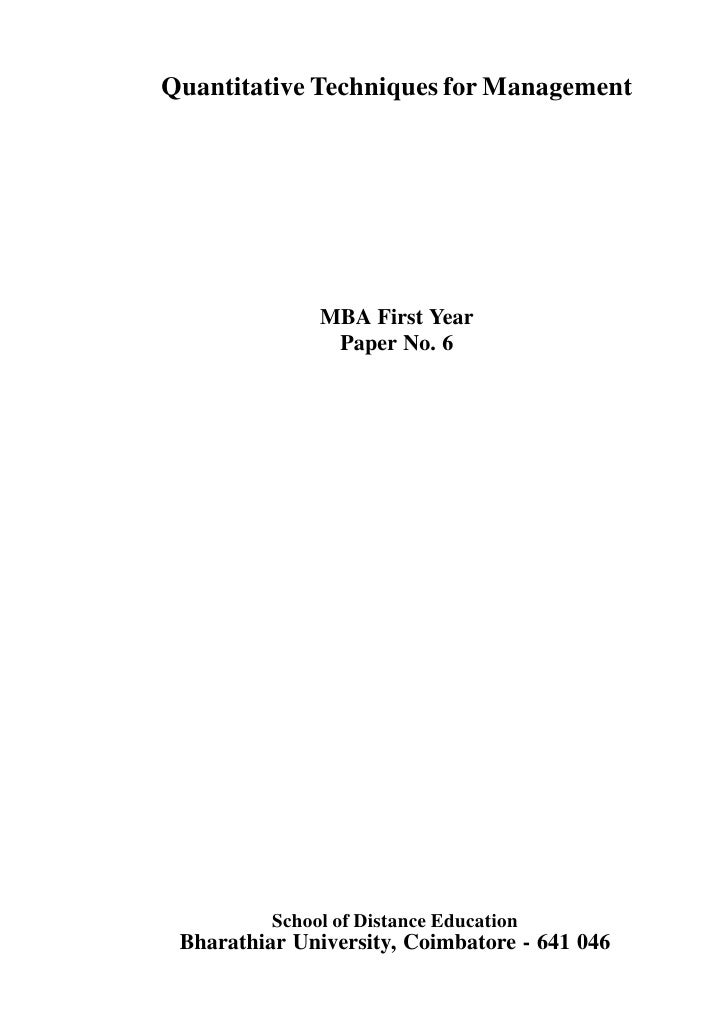 Quantitative Techniques for Management               MBA First Year                Paper No. 6          School of Distance...
