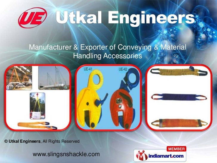 Manufacturer & Exporter of Conveying & Material                         Handling Accessories© Utkal Engineers, All Rights ...