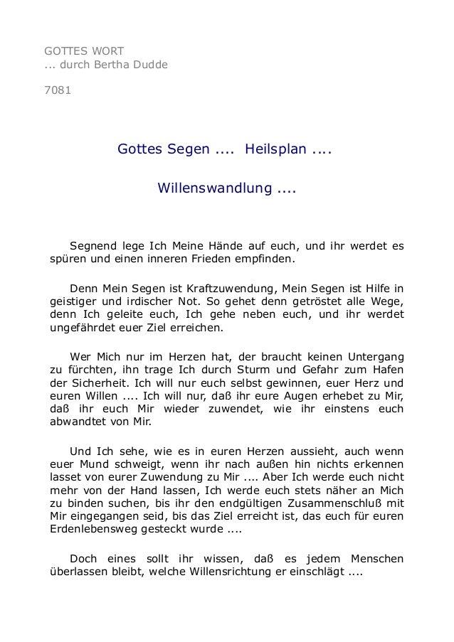 GOTTES WORT  ... durch Bertha Dudde  7081  Gottes Segen .... Heilsplan ....  Willenswandlung ....  Segnend lege Ich Meine ...