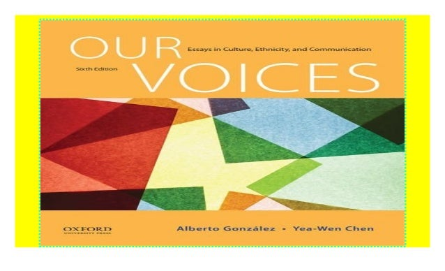 communication culture essay ethnicity in our voice