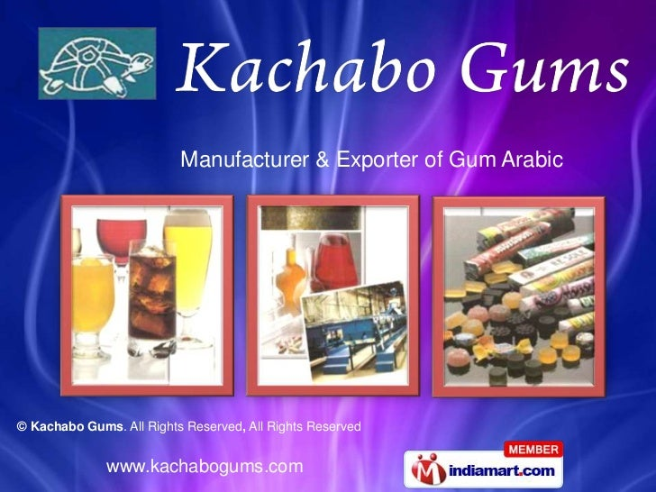 Manufacturer & Exporter of Gum Arabic© Kachabo Gums. All Rights Reserved, All Rights Reserved              www.kachabogums...