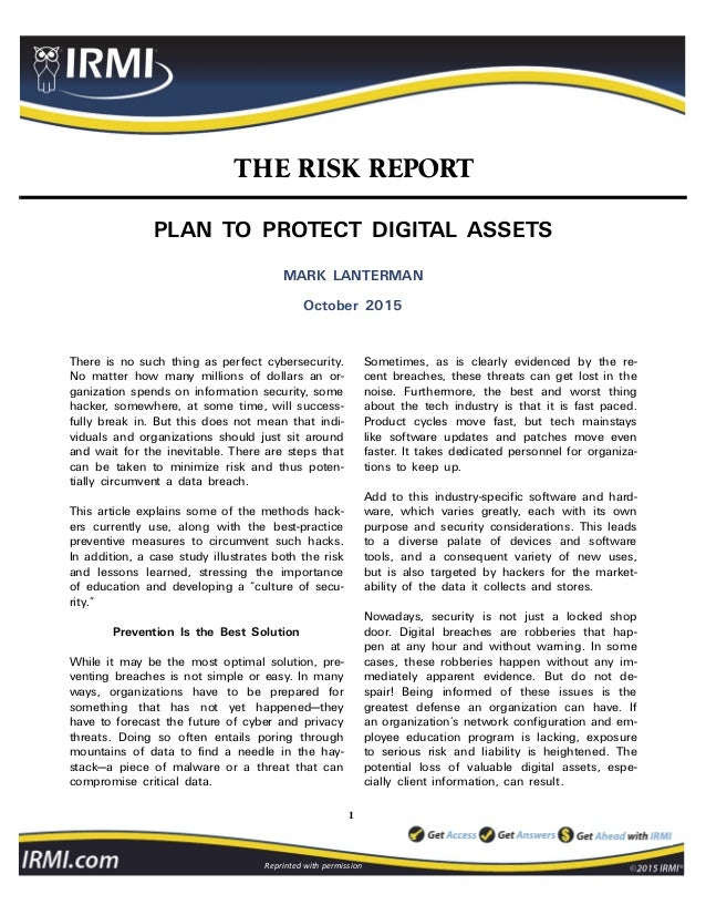 1 Reprinted with permission THE RISK REPORT PLAN TO PROTECT DIGITAL ASSETS MARK LANTERMAN October 2015 There is no such th...