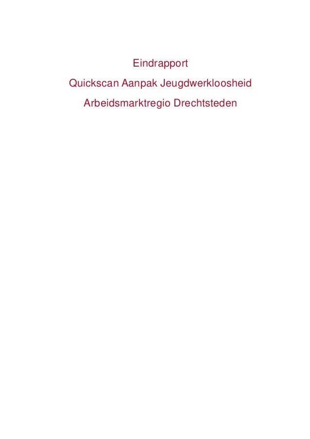 Eindrapport Quickscan Aanpak Jeugdwerkloosheid Arbeidsmarktregio Drechtsteden